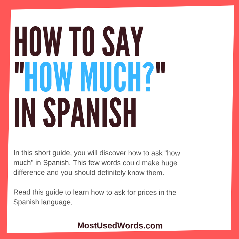 How Much Is This? A Guide On How to Ask for Prices in Spanish.