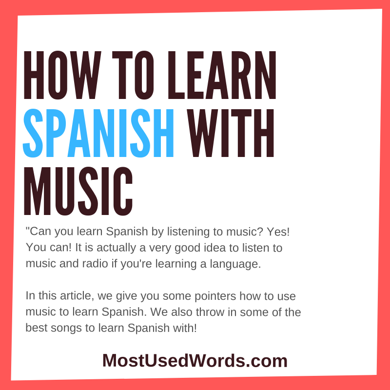 Can You Learn Spanish by Music? Spanish Music to Learn Spanish With.