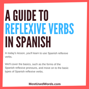 A Guide to Understanding Spanish Reflexive Verbs