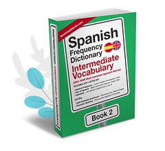 https://mostusedwords.com/products/spanish-frequency-dictionary-2-intermediate-vocabulary-2501-5000-most-common-spanish-words