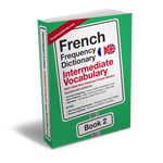 French Frequency Dictionary 2 - Intermediate Vocabulary - Frequency Dictionary - MostUsedWords
