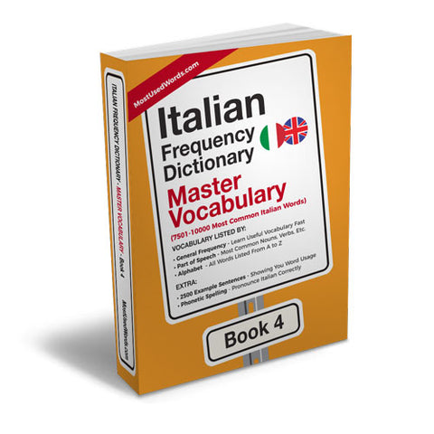 Italian Frequency Dictionary 4 - Master Vocabulary - Frequency Dictionary - MostUsedWords