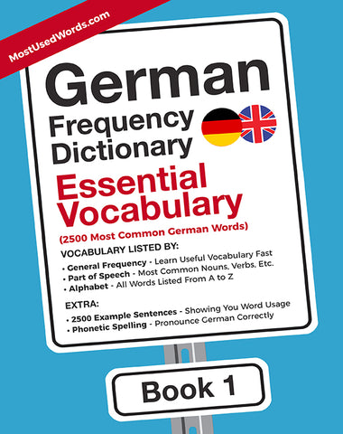 German Frequency Dictionary 1 - Essential Vocabulary: 2500 Most Common German Words