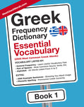 Greek Frequency Dictionary 1 - Essential Vocabulary - 2500 Most Common Modern Greek WordsMostUsedWordsFrequency Dictionary MostUsedWords