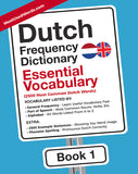 Dutch Frequency Dictionary - Essential Vocabulary: 2500 Most Common Dutch Words (Dutch-English) PDF E-BOOK