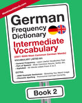 German Frequency Dictionary 2 - Intermediate Vocabulary - 2501 - 5000 Most Common German WordsMostUsedWordsFrequency Dictionary MostUsedWords