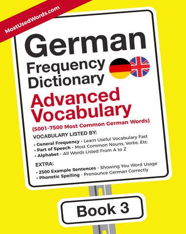 German Frequency Dictionary 3 - Advanced Vocabulary - 5001- 7500 Most Common German Words