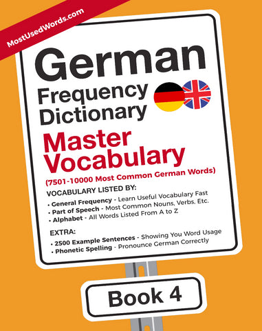 German Frequency Dictionary 4 - Master Vocabulary - 7500 - 10000 most common German Words