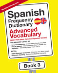 Spanish Frequency Dictionary 3 - Advanced VocabularyMostUsedWordsFrequency Dictionary MostUsedWords