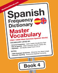 Spanish Frequency Dictionary 4 - Master VocabularyMostUsedWordsFrequency Dictionary MostUsedWords
