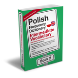 Polish Frequency Dictionary 2 - Intermediate Vocabulary - 2501 - 5000 Most Common Polish WordsMostUsedWordsFrequency Dictionary MostUsedWords