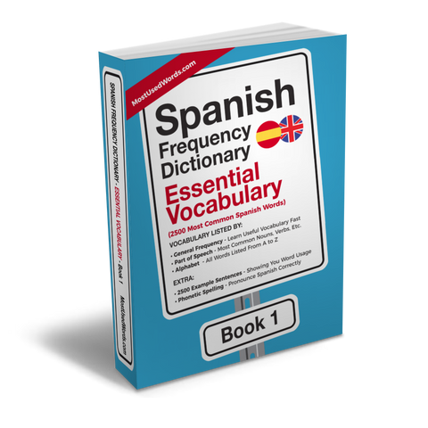 Spanish Frequency Dictionary 1 - Essential Vocabulary - Frequency Dictionary - MostUsedWords