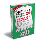 Spanish Frequency Dictionary 2 - Intermediate Vocabulary - 2501 - 5000 Most Common Spanish Words
