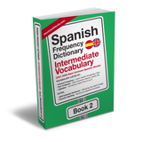 Spanish Frequency Dictionary 2 - Intermediate Vocabulary - 2501 - 5000 Most Common Spanish WordsMostUsedWordsFrequency Dictionary MostUsedWords