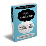 Alice in Wonderland in Spanish - Alicia en el País de Las Maravillas