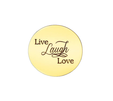 Live Laugh Love Disc Personalized for Medium Dream Locket - Gold Personalized Belle Fever 3