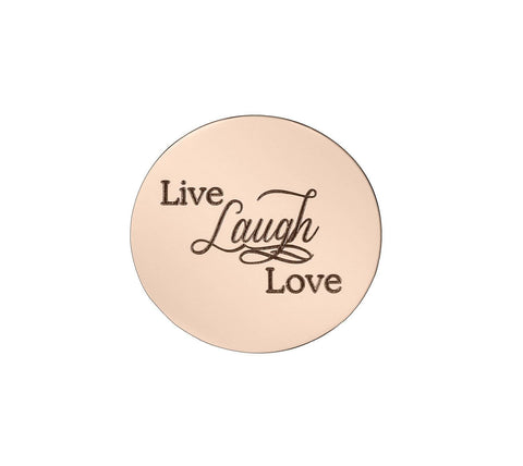Live Laugh Love Disc Personalized for Medium Dream Locket - Rose Gold Personalized Belle Fever 4