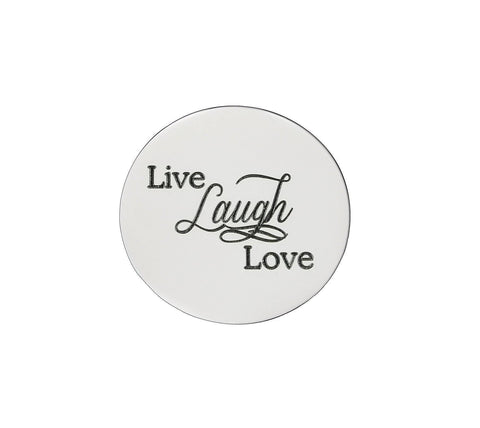 Live Laugh Love Disc Personalized for Medium Dream Locket - Silver Personalized Belle Fever 2