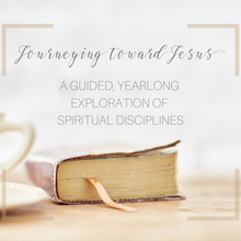 Load image into Gallery viewer, Journeying Toward Jesus 2019 Annual Membership: A Guided Exploration of Spiritual Disciplines