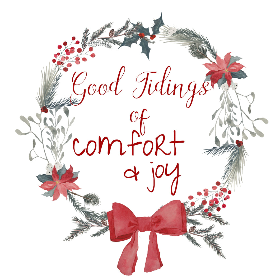 Good Tidings of Comfort and Joy Wreath Printable Christmas Art