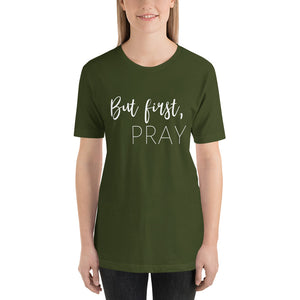 """But first, pray"" 
