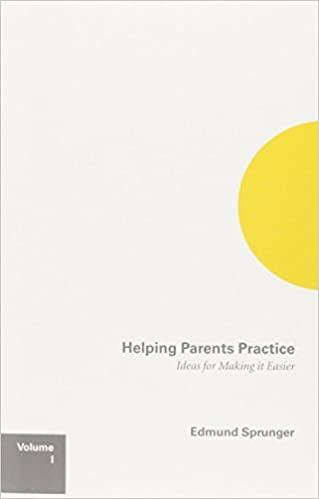 Helping Parent Practice by Sprunger