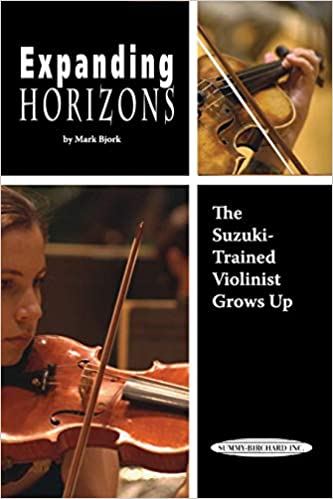 Expanding Horizons - The Suzuki Trained Violinist Grows-up