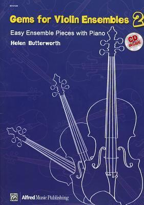 Gems for Violin Ensembles, Bk 2 : Easy Ensemble Pieces with Piano, Book & CD