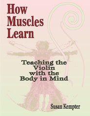 How Muscles Learn - Suzuki Strings