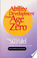 Ability development from age zero by Shinichi Suzuki