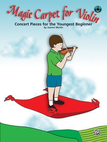 Magic Carpet Concert Pieces for the Youngest Beginners By Joanne Martin
