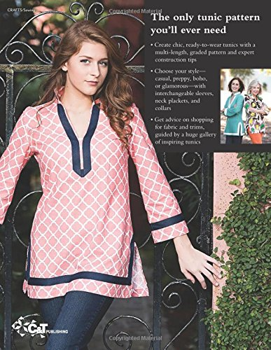 The Tunic Bible - One Pattern, Interchangeable Pieces, Ready To Wear Results! - Sarah Gunn and Julie Starr