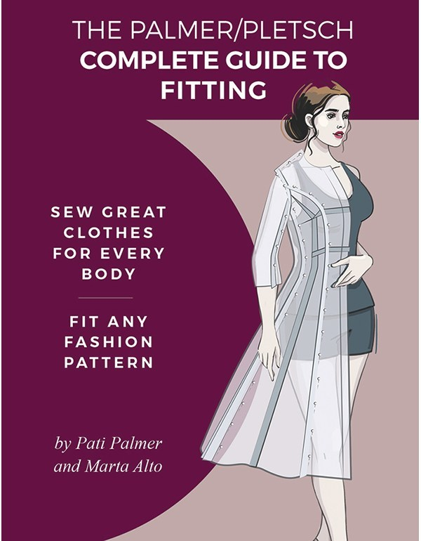 The Palmer/Pletsch Complete Guide to Fitting Sewing Book - Pati Palmer and Marta Alto