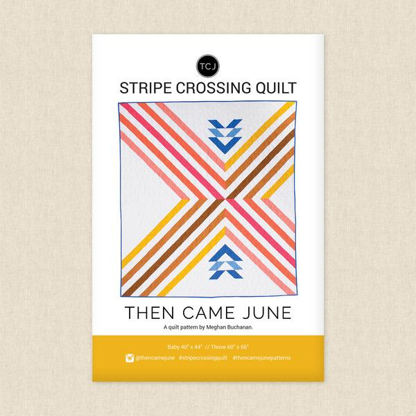 Then Came June - Stripe Crossing Quilt Pattern