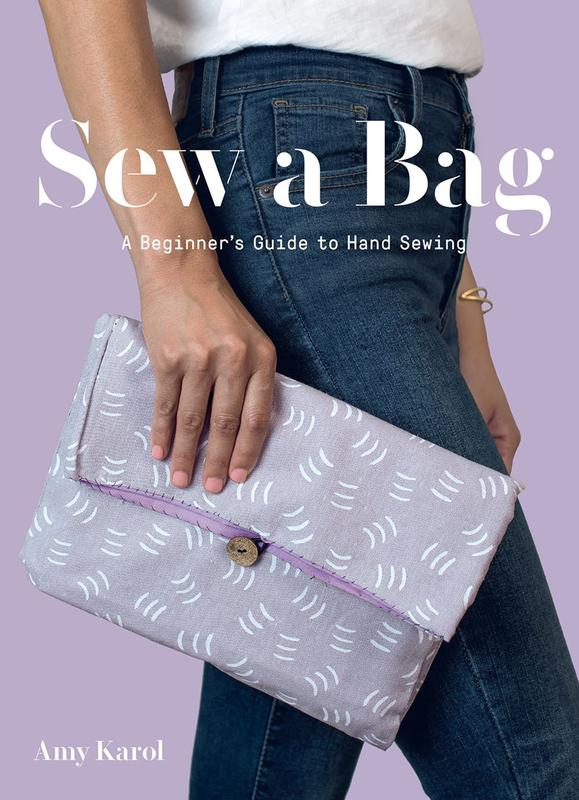 Sew a Bag: A Beginner's Guide to Hand Sewing - Amy Carol