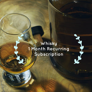 Whisky 1 Month Subscription