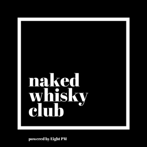 Naked Whisky Club 1 Month Recurring Subscription