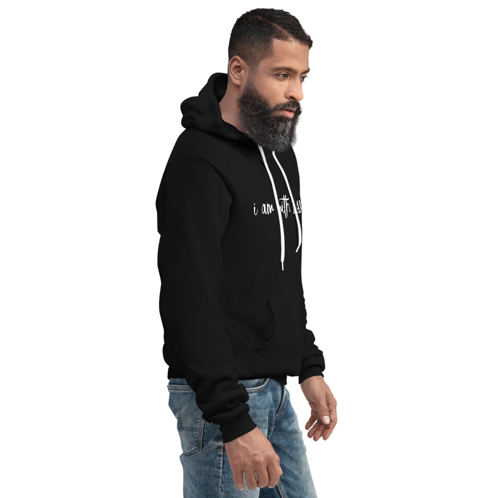Black - I Am With I Am Unisex Hoodie