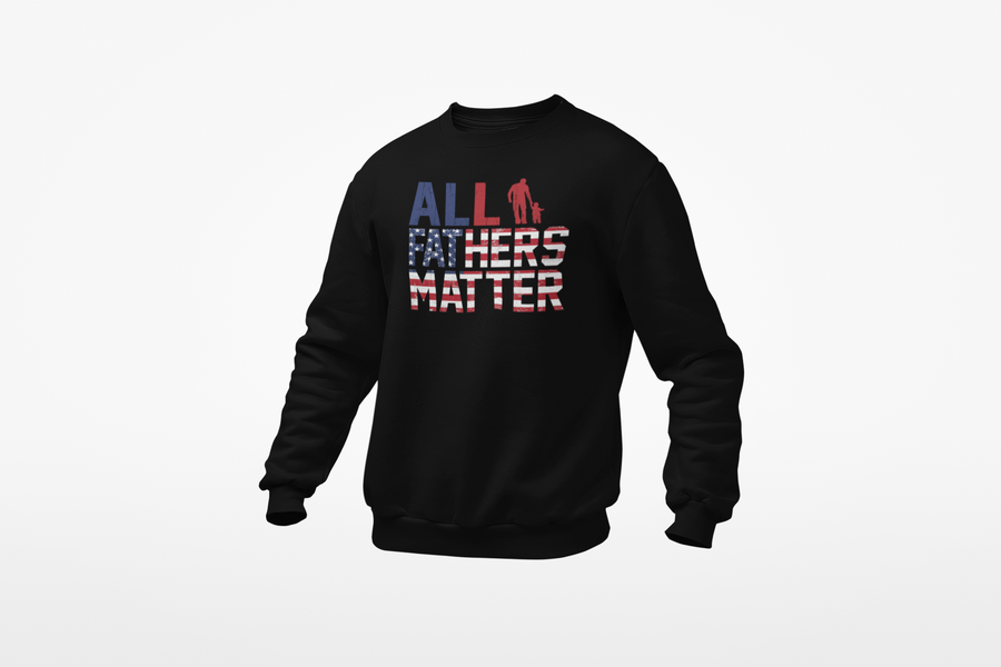 Daddy Swag All Fathers Matter Sweatshirt