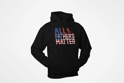 Daddy Swag All Fathers Matter Hoodie