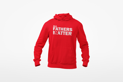 Daddy Swag All Fathers Matter Hoodie - Daddy Swag Apparel