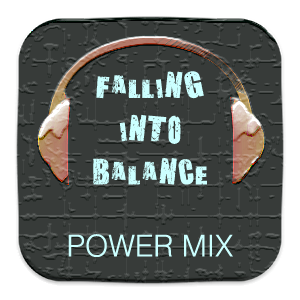 Falling into Balance 1 hour POWER MIX