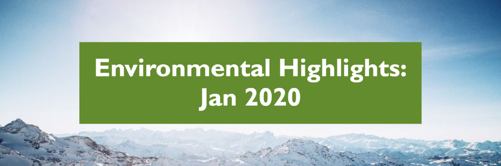 January 2020 - Environmental Highlights