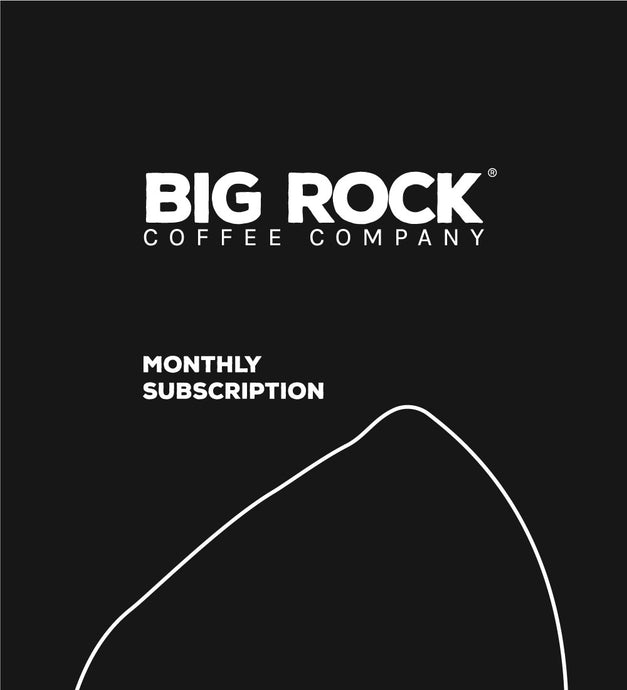 Big Rock Monthly Subscription - 3 month Plan