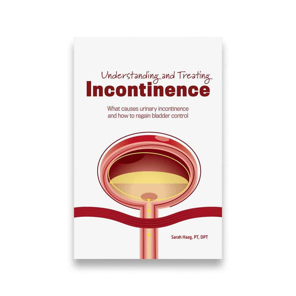 Understanding and Treating Incontinence - Softcover Book - Senior.com Books