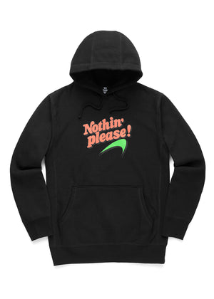 Nothin' Please (B) Hoodie