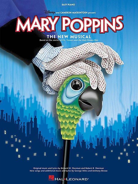 Mary Poppins The New Musical Easy Piano by Hal Leonard