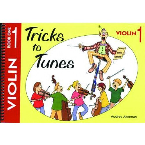 Tricks to Tunes Violin Book 1 by
