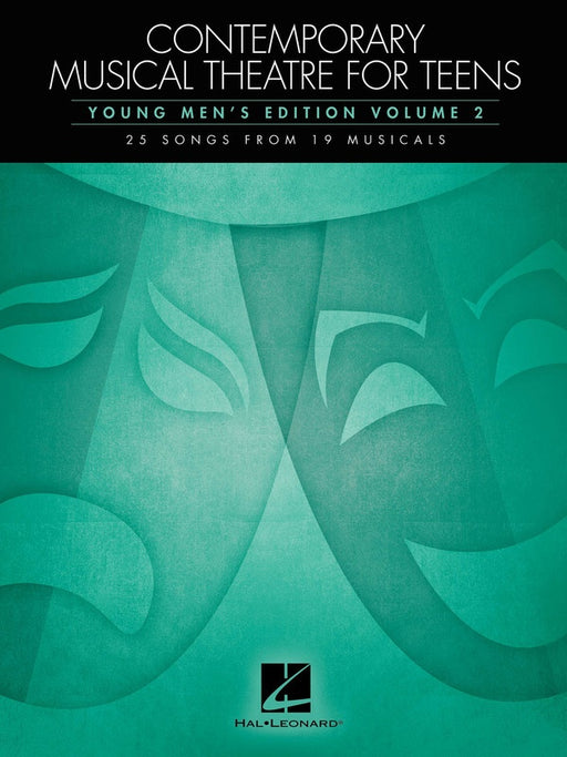 Contemporary Musical Theatre for Teens - Young Men's Edition Volume 2