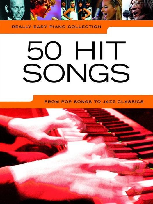 Really Easy Piano Collection 50 Hit Songs